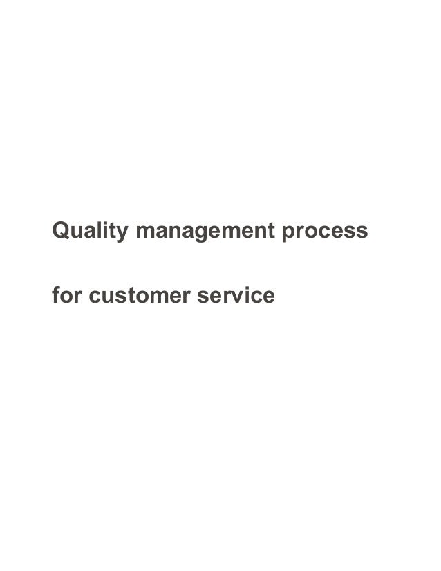 quality management process for customer service sample paper essay quality management process for customer service
