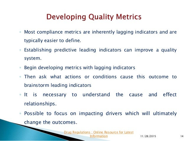 ◦ Most compliance metrics are inherently lagging indicators and are typically easier to define. ◦ Establishing predictive ...
