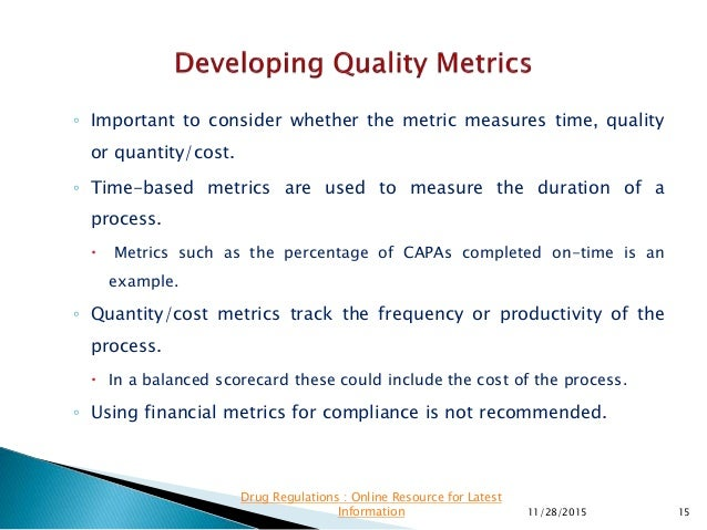 ◦ Important to consider whether the metric measures time, quality or quantity/cost. ◦ Time-based metrics are used to measu...
