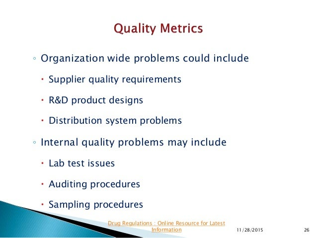 ◦ Organization wide problems could include  Supplier quality requirements  R&D product designs  Distribution system pro...
