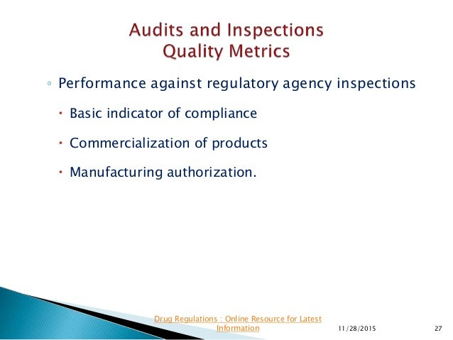 ◦ Performance against regulatory agency inspections  Basic indicator of compliance  Commercialization of products  Manu...
