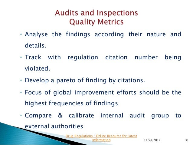 ◦ Analyse the findings according their nature and details. ◦ Track with regulation citation number being violated. ◦ Devel...