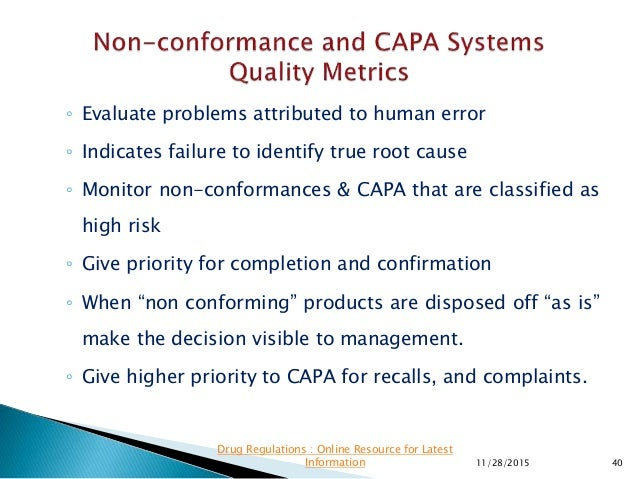 ◦ Evaluate problems attributed to human error ◦ Indicates failure to identify true root cause ◦ Monitor non-conformances &...