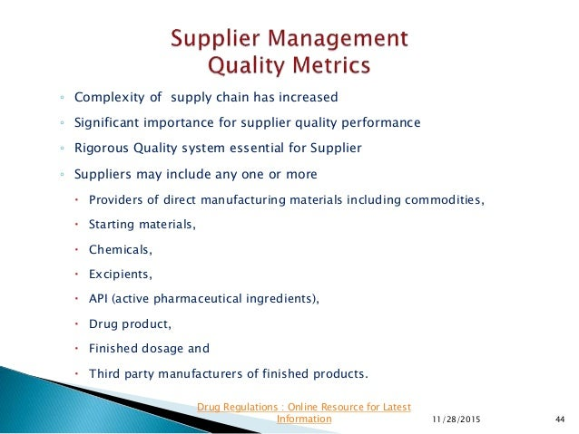 ◦ Complexity of supply chain has increased ◦ Significant importance for supplier quality performance ◦ Rigorous Quality sy...