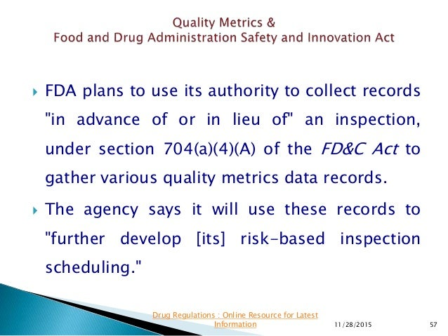 """ FDA plans to use its authority to collect records """"in advance of or in lieu of"""" an inspection, under section 704(a)(4)(A..."""