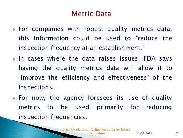""" For companies with robust quality metrics data, this information could be used to """"reduce the inspection frequency at an..."""