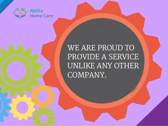 WE ARE PROUD TO PROVIDE A SERVICE UNLIKE ANY OTHER COMPANY.