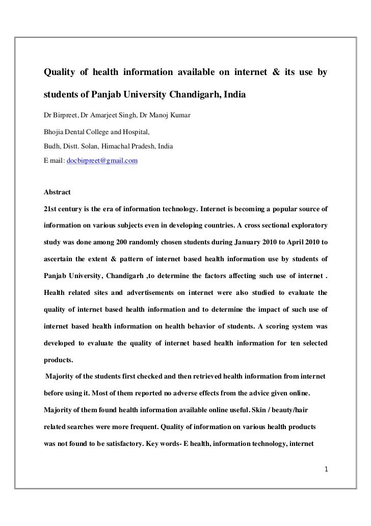 Quality of health information available on internet & its use bystudents of Panjab University Chandigarh, IndiaDr Birpreet...