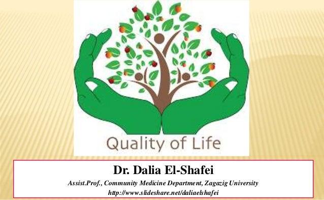 Dr. Dalia El-Shafei Assist.Prof., Community Medicine Department, Zagazig University http://www.slideshare.net/daliaelshafei