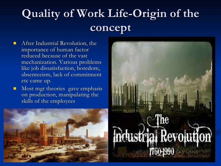 mgmt2718 quality of working life Introduction since its first conceptualisation in the early 1970s (chisholm, 1983), the idea of the quality of working life (hereafter referred to as qwl) has.