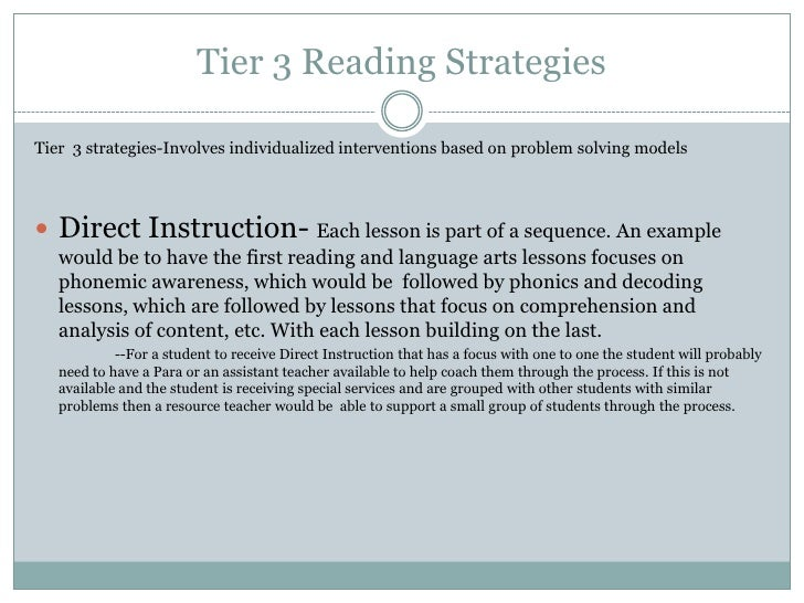 Tier 3 Reading Strategies<br />Tier  3 strategies-Involves individualized interventions based on problem solving models <b...