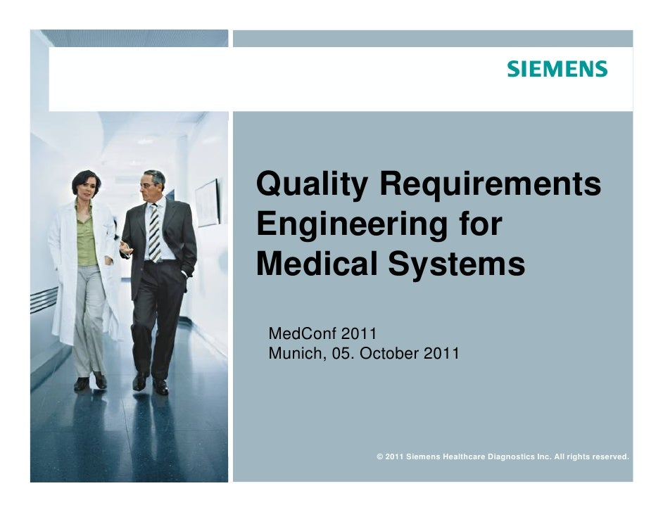 Quality Requirements                                     Engineering for                                     Medical Syste...