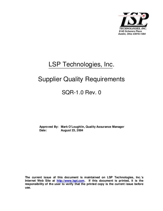 LSP Technologies, Inc.         Supplier Quality Requirements                          SQR-1.0 Rev. 0          Approved By:...