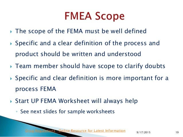  The scope of the FEMA must be well defined  Specific and a clear definition of the process and product should be writte...