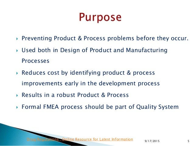  Preventing Product & Process problems before they occur.  Used both in Design of Product and Manufacturing Processes  ...
