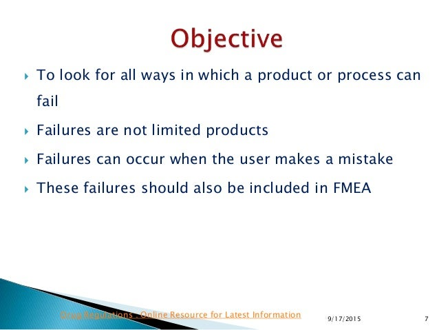  To look for all ways in which a product or process can fail  Failures are not limited products  Failures can occur whe...
