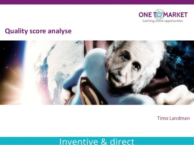 Quality score analyse  Timo Landman