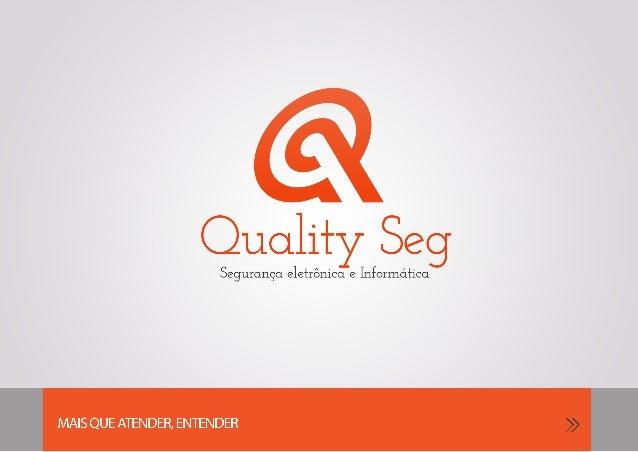 Quality Seg - Segurança eletrônica e Informática (apresentação)