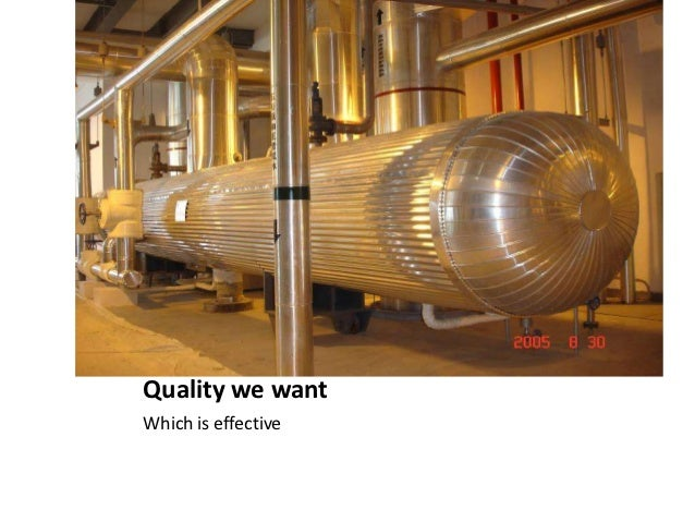 Quality we wantWhich is effective