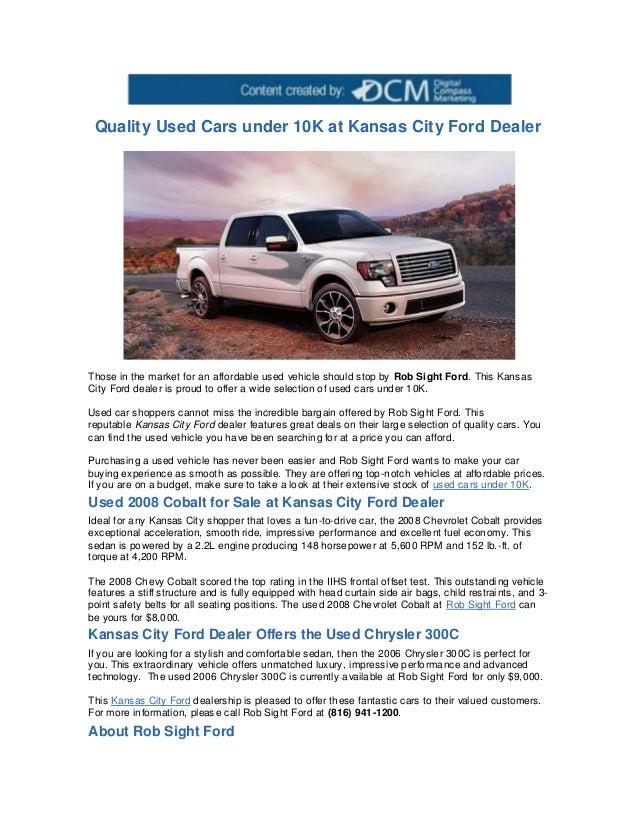 Ford Dealers Kansas City >> Quality Used Cars Under 10k At Kansas City Ford Dealer