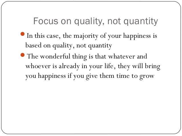 Quality Not Quantity Quote: Quality Vs Quantity