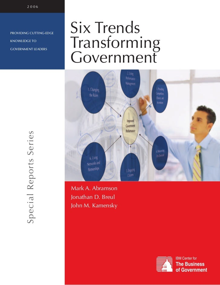2006providing cutting-edge          Six Trendsknowledge togovernment leaders                                Transforming  ...