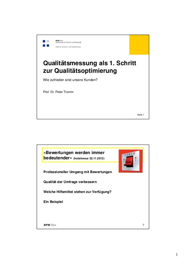 Qualitätsmessung als 1. Schrittzur QualitätsoptimierungWie zufrieden sind unsere Kunden?Prof. Dr. Peter Tromm             ...