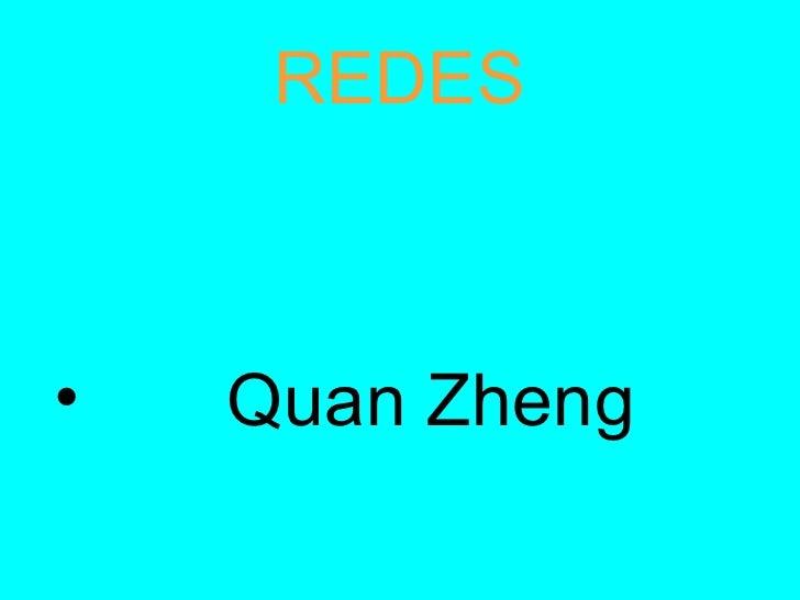 REDES <ul><li>Quan Zheng </li></ul>