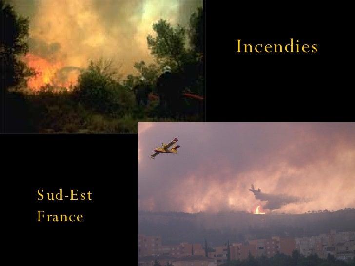 Incendies Sud-Est  France