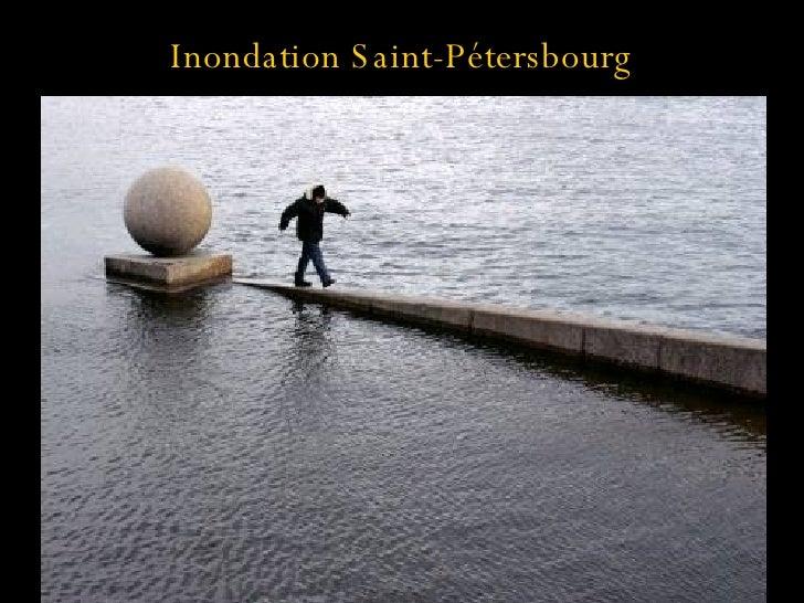 Inondation Saint-Pétersbourg À revoir pour mettre une grande ou deux petites