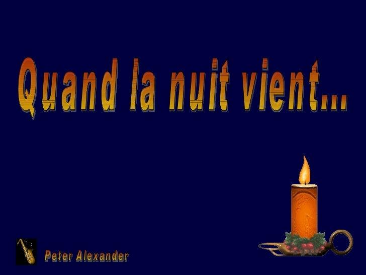 Quand la nuit vient... Peter Alexander