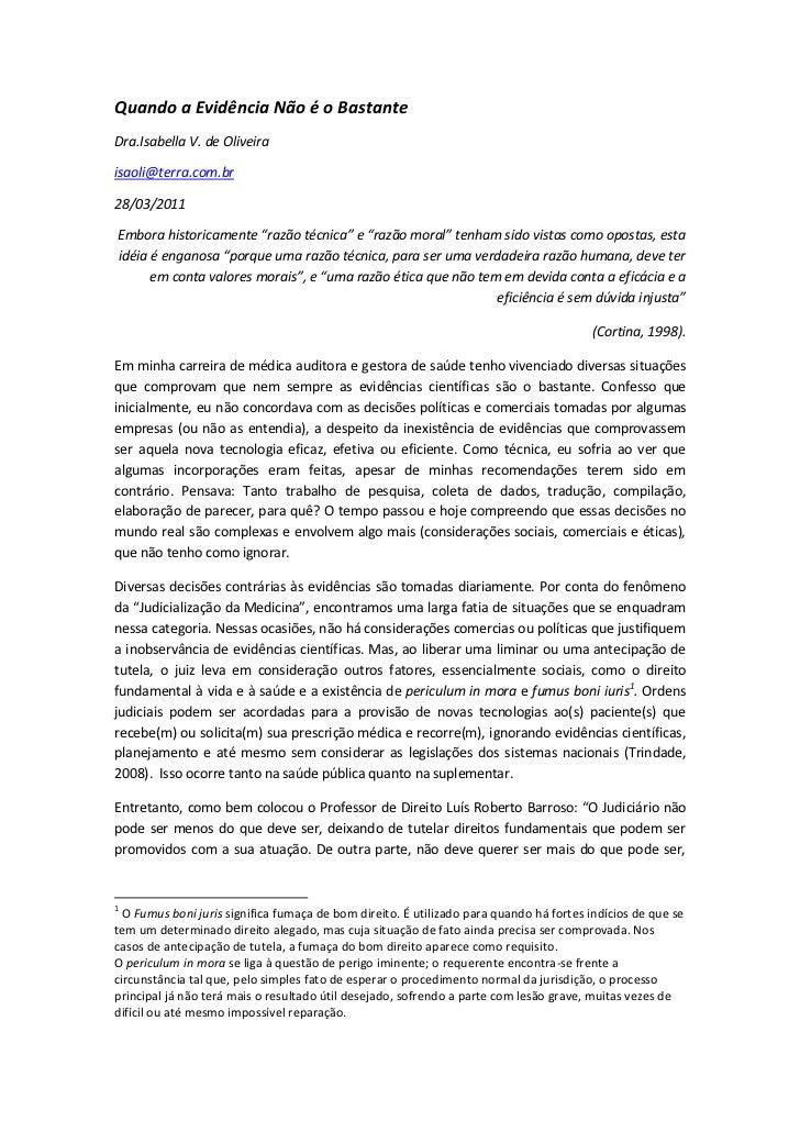 """Quando a Evidência Não é o BastanteDra.Isabella V. de Oliveiraisaoli@terra.com.br28/03/2011Embora historicamente """"razão té..."""