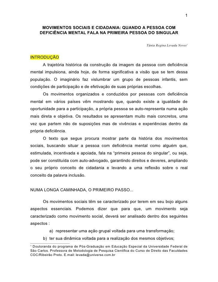 1      MOVIMENTOS SOCIAIS E CIDADANIA: QUANDO A PESSOA COM     DEFICIÊNCIA MENTAL FALA NA PRIMEIRA PESSOA DO SINGULAR     ...