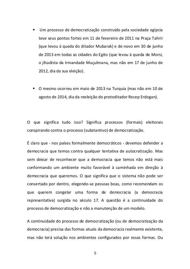 5   Um processo de democratização construído pela sociedade egípcia teve seus pontos fortes em 11 de fevereiro de 2011 na...