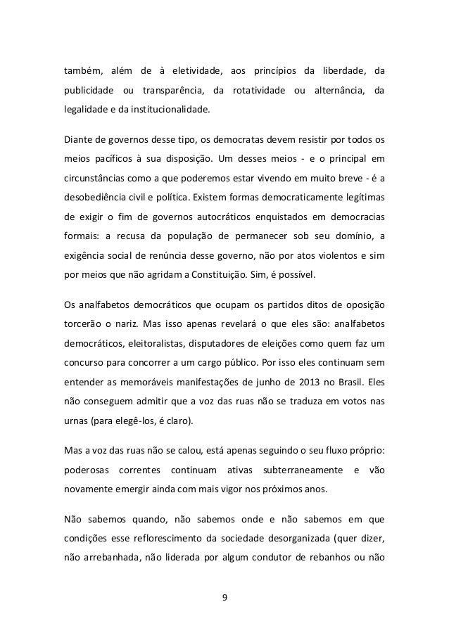 9  também, além de à eletividade, aos princípios da liberdade, da publicidade ou transparência, da rotatividade ou alternâ...