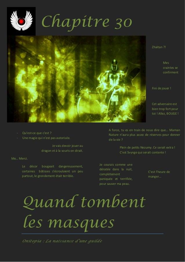 Quand tombent les masques Onitopia : La naissance d'une guilde - Qu'est-ce que c'est ? - Une magie qui n'est pas autorisée...