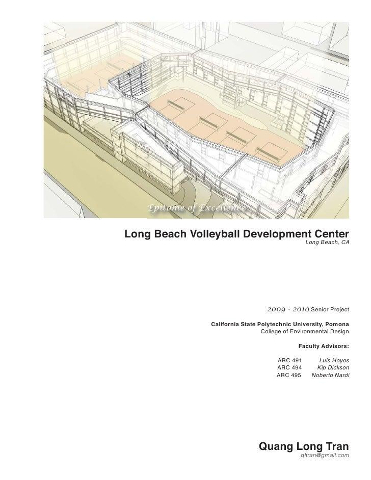 Epitome of ExcellenceLong Beach Volleyball Development Center                                                  Long Beach,...