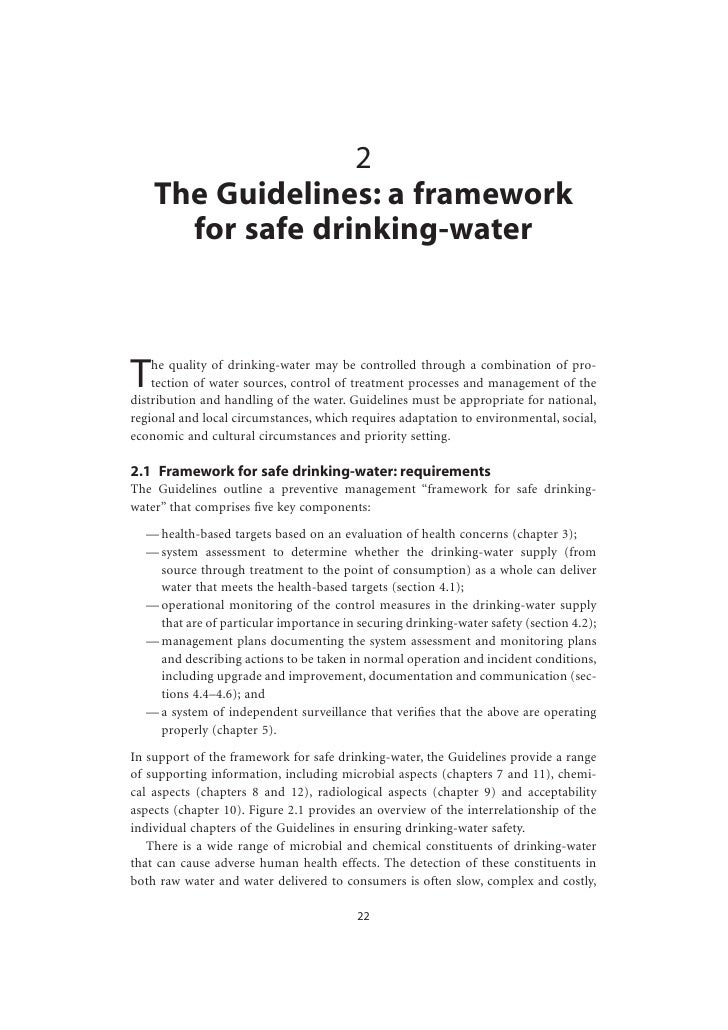 2     The Guidelines: a framework       for safe drinking-water    T   he quality of drinking-water may be controlled thro...
