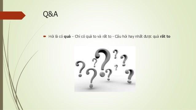 Q&A  Hỏi là có quà – Chỉ có quà to và rất to - Câu hỏi hay nhất được quà rất to
