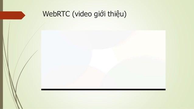 WebRTC (video giới thiệu)