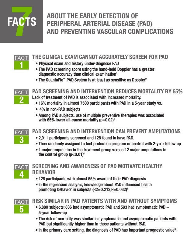 7FACTS ABOUT THE EARLY DETECTION OF PERIPHERAL ARTERIAL DISEASE (PAD) AND PREVENTING VASCULAR COMPLICATIONS THE CLINICAL E...