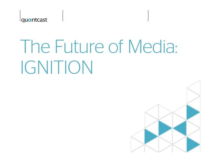 The Future of Media:IGNITION