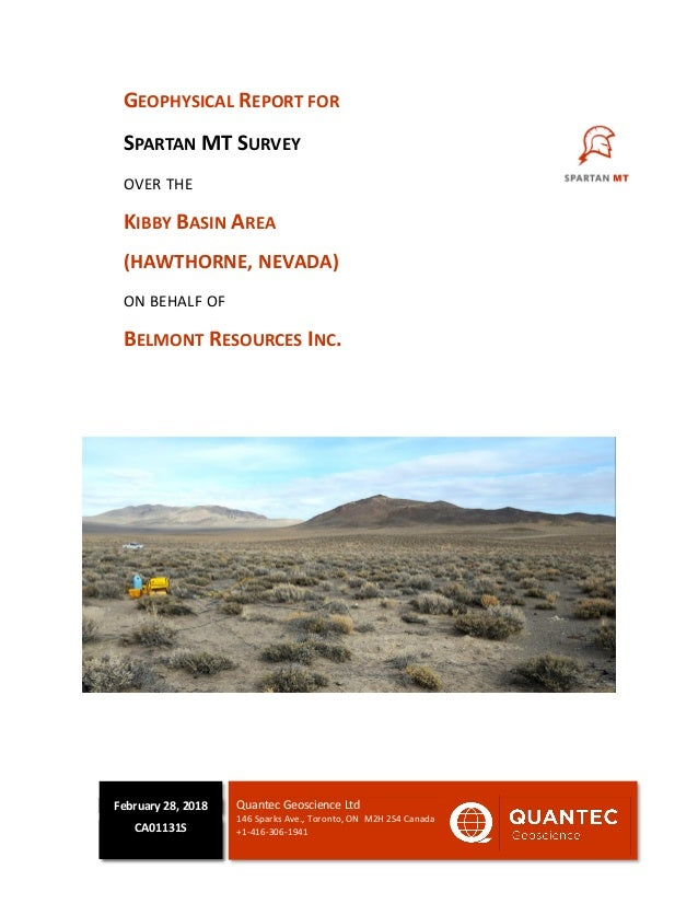 GEOPHYSICAL REPORT FOR SPARTAN MT SURVEY OVER THE KIBBY BASIN AREA (HAWTHORNE, NEVADA) ON BEHALF OF BELMONT RESOURCES INC....