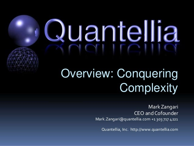 Proprietary and Confidential Not for Reproduction Without Permission of Quantellia Copyright © 2010 Quantellia Inc . All r...