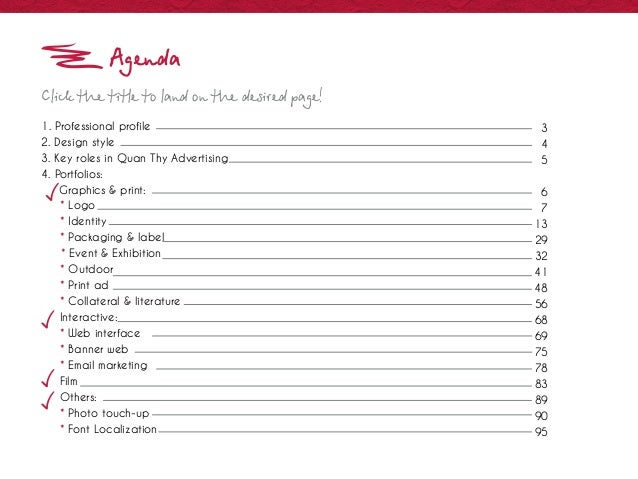 Agenda Click the title to land on the desired page! 1. Professional profile 2. Design style 3. Key roles in Quan Thy Adver...