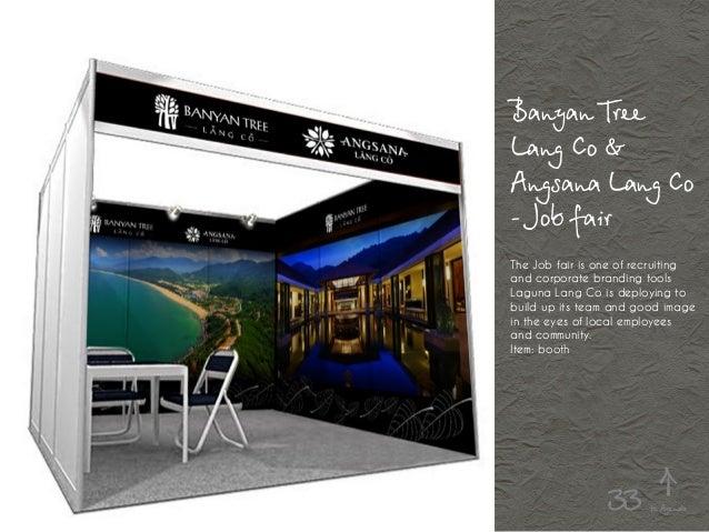 Banyan Tree Lang Co & Angsana Lang Co - Job fair The Job fair is one of recruiting and corporate branding tools Laguna Lan...
