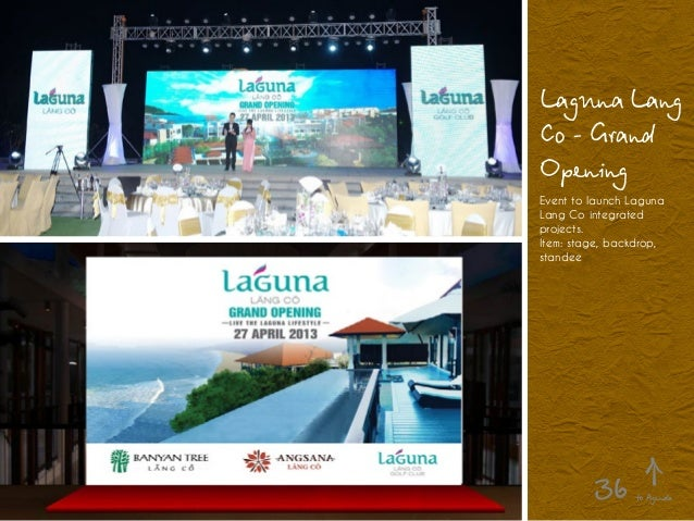Laguna Lang Co - Grand Opening Event to launch Laguna Lang Co integrated projects. Item: stage, backdrop, standee to Agend...
