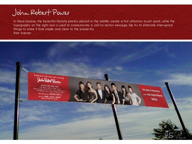 John Robert Power In these banner, the beautiful lifestyle photos placed in the middle create a first attention touch poin...