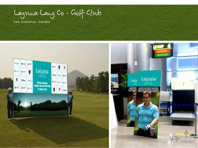 Laguna Lang Co - Golf Club Item: backdrop, standee to Agenda47