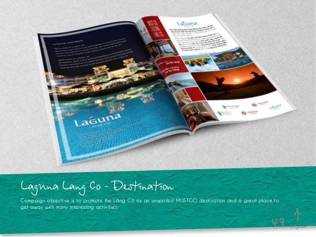 Laguna Lang Co - Destination Campaign objective is to promote the Lăng Cô as an unspoiled MUSTGO destination and a great p...